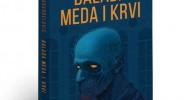 "Milan Aranđelović: ""Balada meda i krvi"""